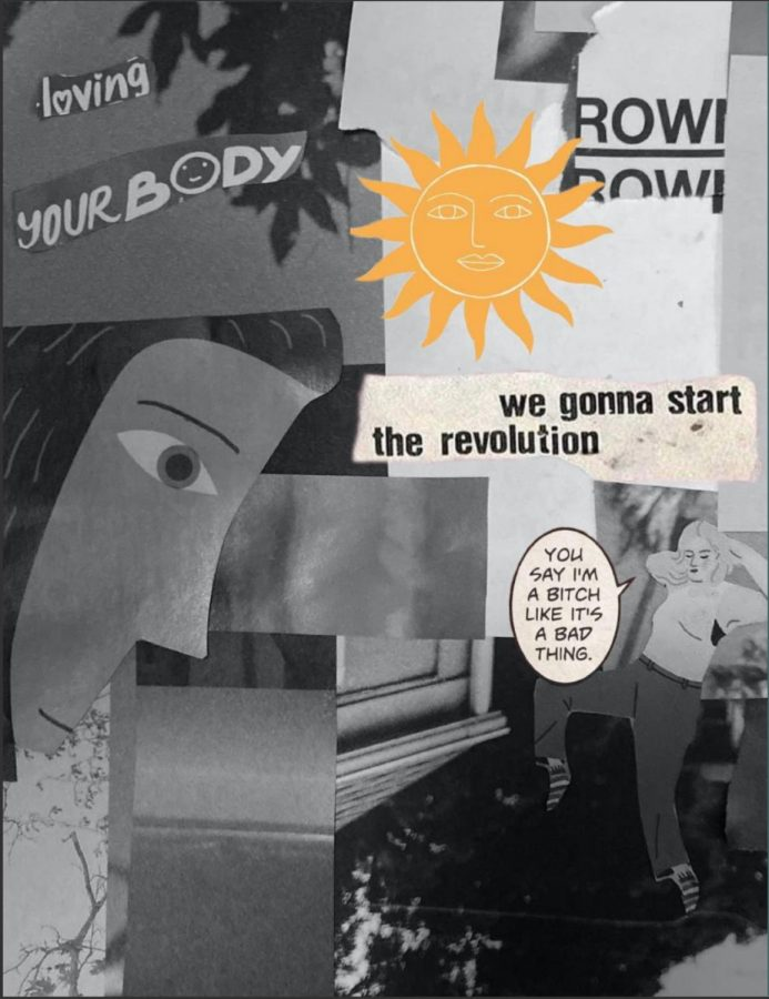 "Black and white zine with a yellow sun and words saying ""Love your body, we gonna start a revolution, and you say I'm a b— like it's a bad thing"" from top to bottom. Various womens drawings are also integrated in the zine."