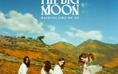 "Source: Spotify Indie band The Big Moon released their second studio album ""Walking Like We Do"" in January of this year."