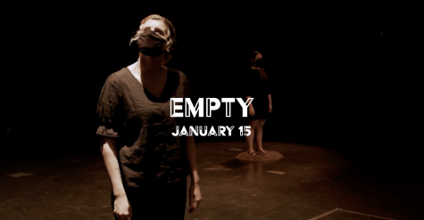 "Aidan StromdahlIn the performance of ""Empty,"" junior Bridget Benson and sophomore LaNiesha Bisek discuss interpretations of empty; does empty mean all is gone or simply that there is room for more?"
